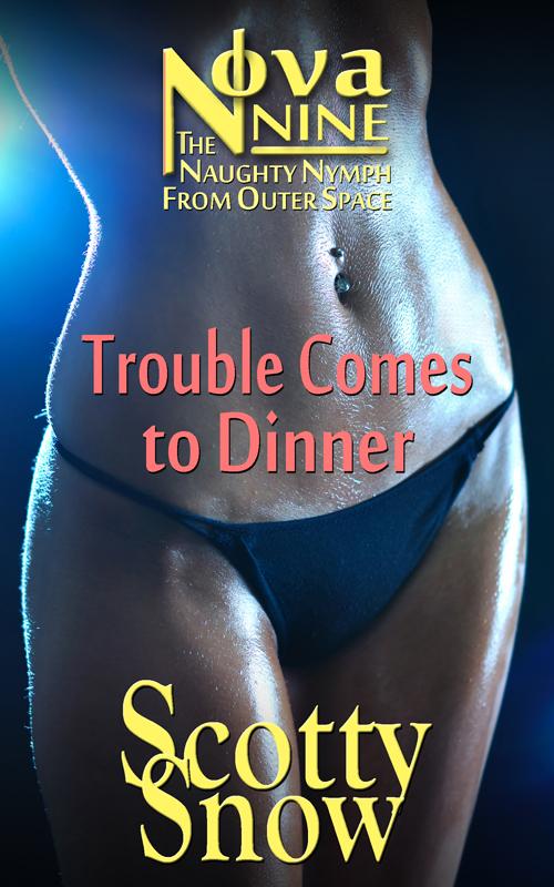 Nova Nine: Trouble Comes to Dinner